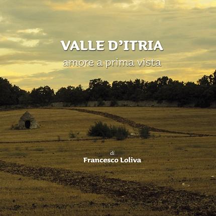 -VALLE D'ITRIA un amore a prima vista