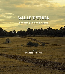 VALLE D'ITRIA un amore a prima vista
