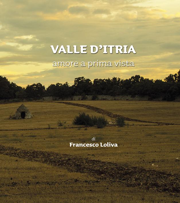 """LIBRO FOTOGRAFICO : """"VALLE D'ITRIA un amore a prima vista """""""